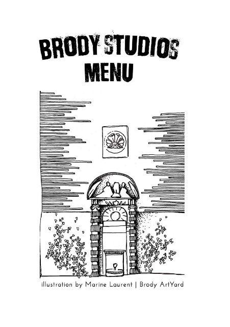 I just found this exciting magazine ... https://www.yumpu.com/en/document/view/54441825/brody-studios-autumn-menu-2015