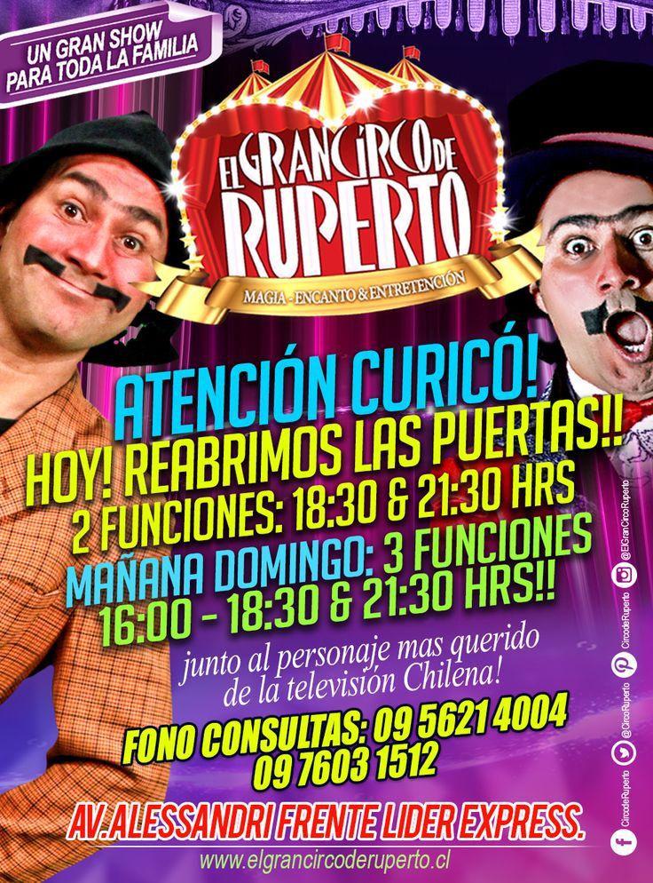 """ATENCIÓN CURICÓ!! HOY!!! SÍ HOY!! 2 GRANDES FUNCIONES!! ((18:30 & 21:30))) PARA QUE VIVAS TODA LA MAGIA DEL GRAN CIRCO DE RUPERTO!!! UN MEGA ESPECTÁCULO, EN UNO DE LOS CIRCOS MÁS MODERNOS DE SUDAMÉRICA!! En un Show único e inigualable!! Junto a su GRAN ANFITRIÓN EL """"GRAN RUPERTO"""" en vivo y en directo!! trae a toda tu familia la diversión es total!!  ya lo sabes!! este fin de semana.🙃🤣😂🤗 Ahhhhhhhh!!! y por si fuera poco!! Mañana Domingo tendremos 3 FUNICIONES a las: 16:00, 18:30 & 21:30…"""
