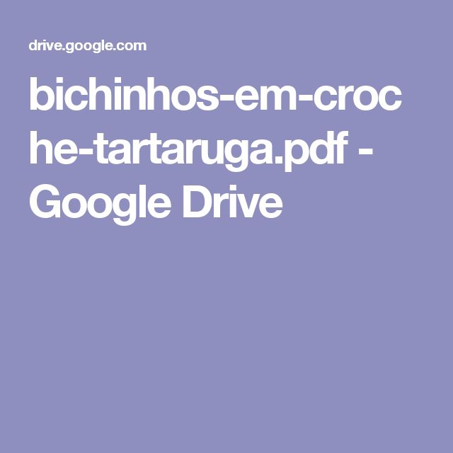 bichinhos-em-croche-tartaruga.pdf - Google Drive