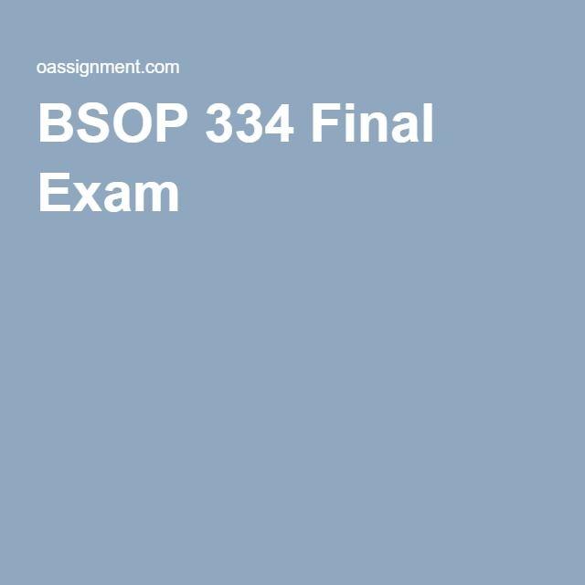 BSOP 334 Final Exam