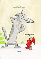 """""""Et pourquoi ?"""" de Michel Van Zeveren, Ecole des Loisirs. Un petit chapeau rouge qui tue le loup à coup de """"pourquoi ?"""" !!! Très drôle, mais mon presque 5 ans n'est pas rentré dedans. Je pense que cet humour est pour un peu plus vieux..."""