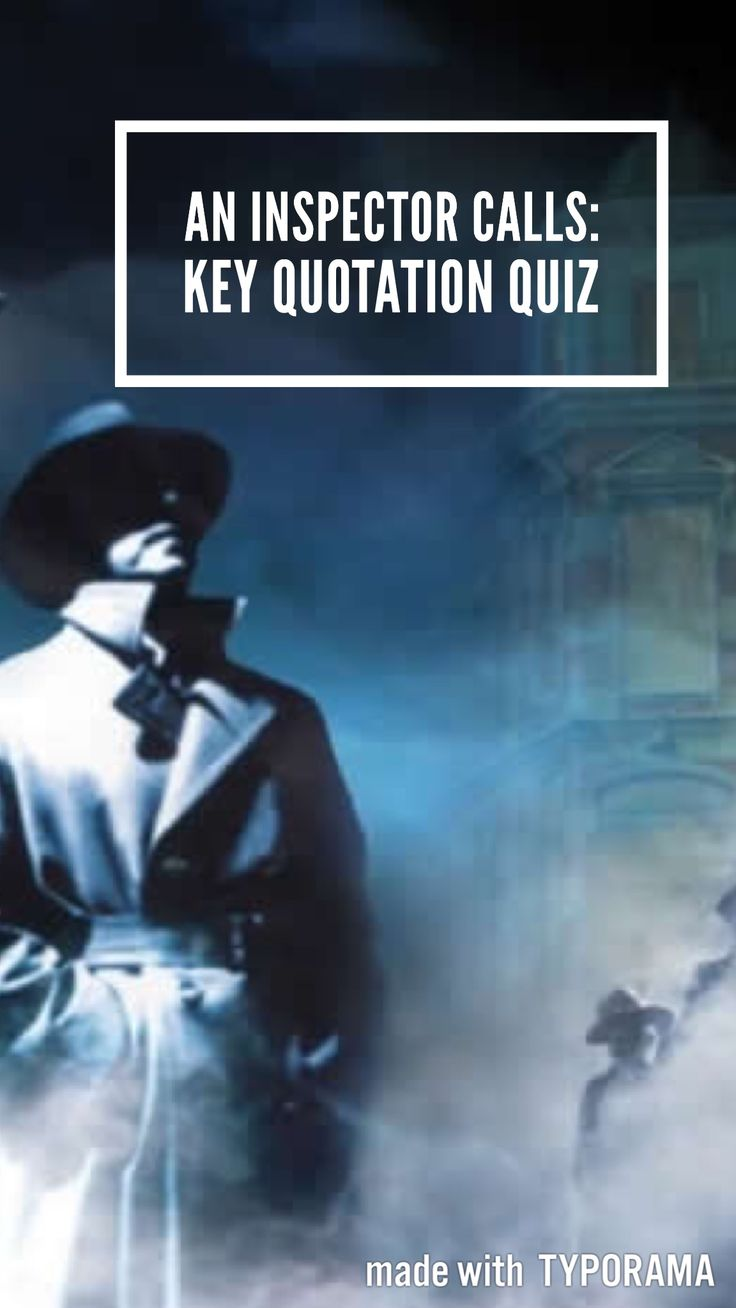an inspector calls template answer The an inspector calls characters covered include: arthur birling, sybil birling,   it seems that the inspector knows the answer to everything he asks, but wants.