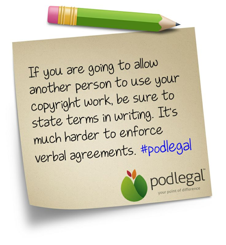Allowing someone else to use your copyright work? Make sure you express those terms in writing #IP #copyright #podlegal