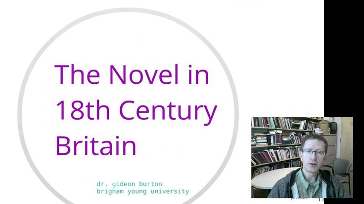 The Novel in 18th Century Britain