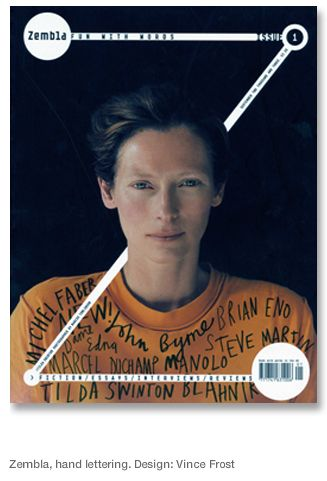 Design by Vince Frost, hand lettering by Marion Deuchars. You can't go wrong with Tilda & great design