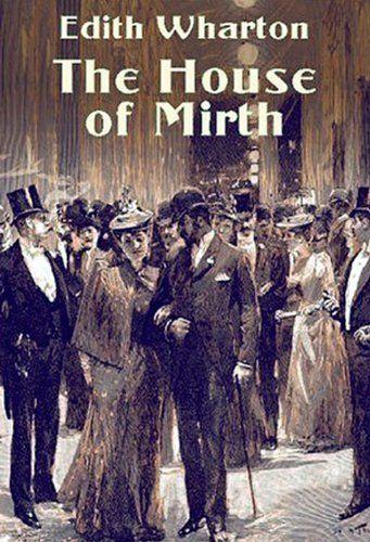 The House of Mirth, Edith Wharton - Essay