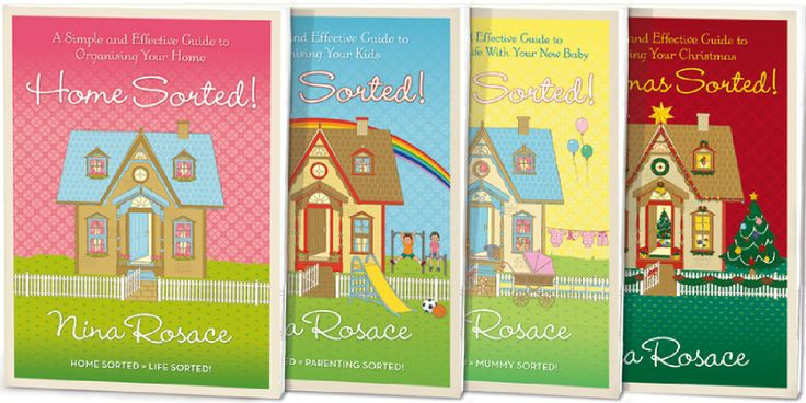 The complete Home Sorted! series. Simple & effective guides. Home Sorted! Kids Sorted! Baby Sorted! Christmas Sorted!