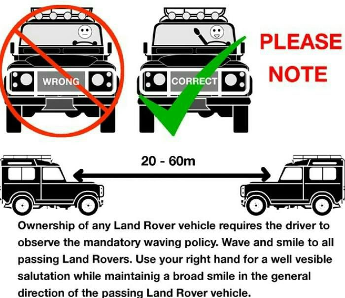 The Land Rover waving rule.