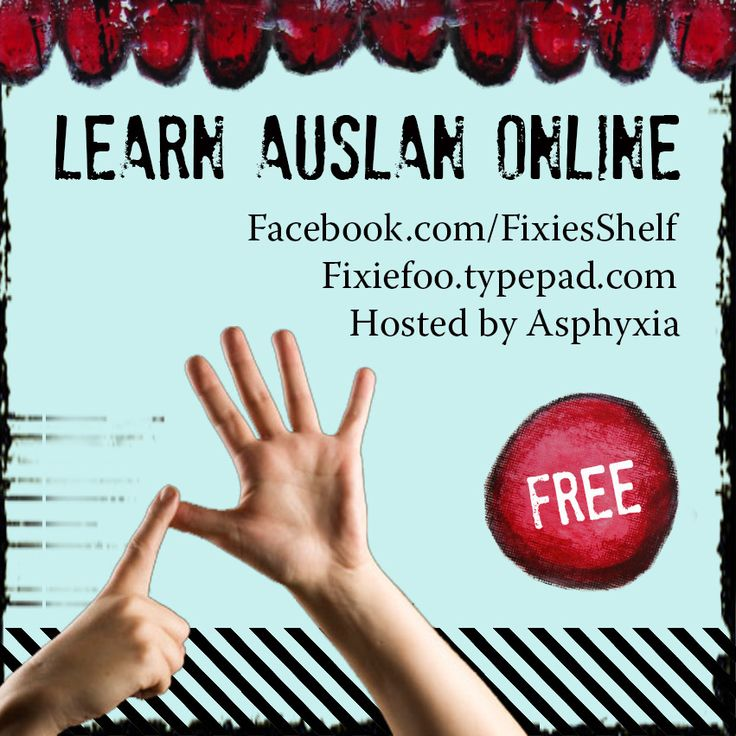 I am creating a free online course to teach basic Auslan using videos and weekly bite-sized lessons of around ten signs each.  From 1 August, I'll be posting them once a week on Facebook and my blog, so if you're keen to learn some sign language, this is your chance.    Facebook.com/FixiesShelf Fixiefoo.typepad.com
