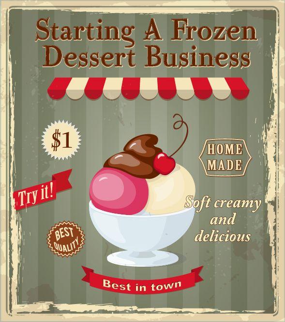 Starting A Frozen Dessert Business