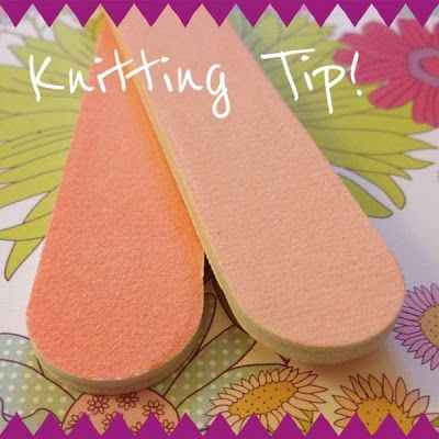 Find out how a simple nail file can improve your knitting experience. Thanks to Nobleknits for this handy tip.