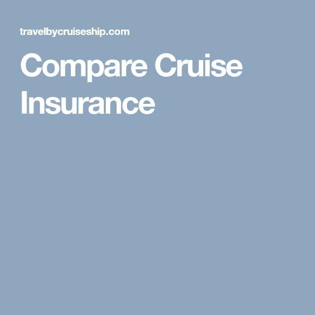 Compare Cruise Insurance