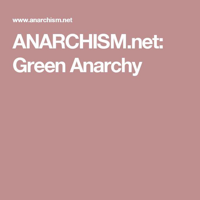 Anarchism Net Green Anarchy Anarchy Book Worth Reading Green