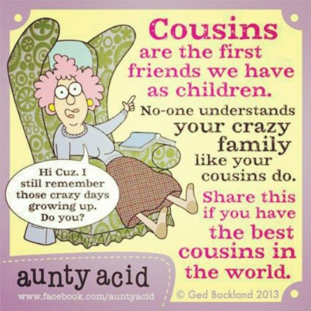 Crazy Cousin Birthday Quotes: 380 Best Images About Humor: Aunty Acid On Pinterest