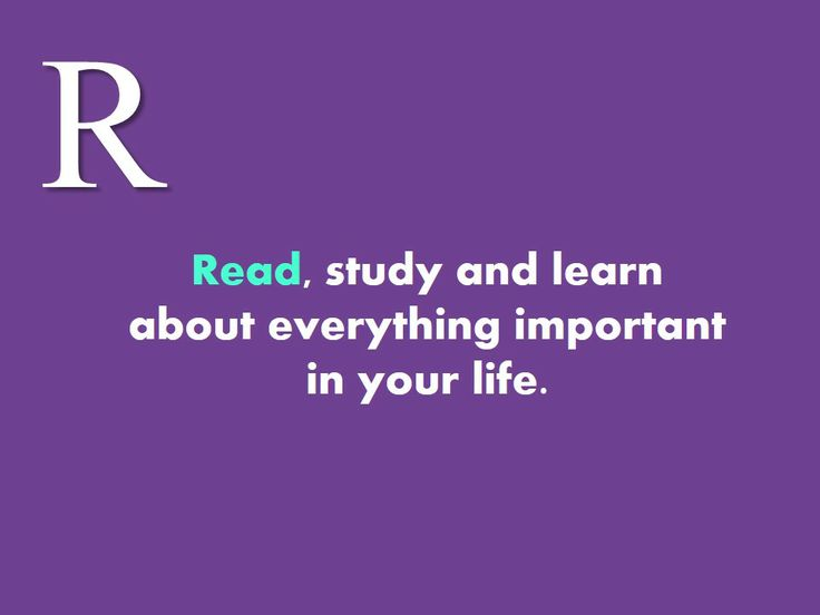 #Read, #study and #learn about #everything #important in your #life.