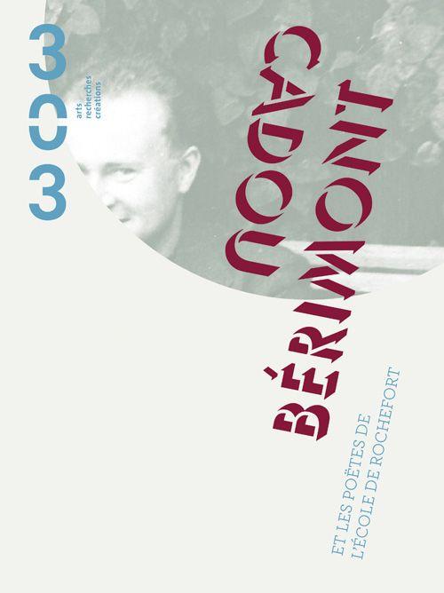 Revue 303 - N° 108 - Cadou – Bérimont - Ce numéro hors série de 303 rend un hommage à ces poètes, en particulier à René Guy Cadou et Luc Bérimont, ces deux frères en poésie. Portraits littéraires et portraits plus intimes de ces poètes, d'après leurs échanges épistolaires, leurs poèmes et témoignages… Plusieurs pages sont consultables en ligne... Feuilletez en cliquant sur le lien : http://issuu.com/publication/docs/feuilletez_cadou_berimont_poetes_de_rochefort / http://revue303.com