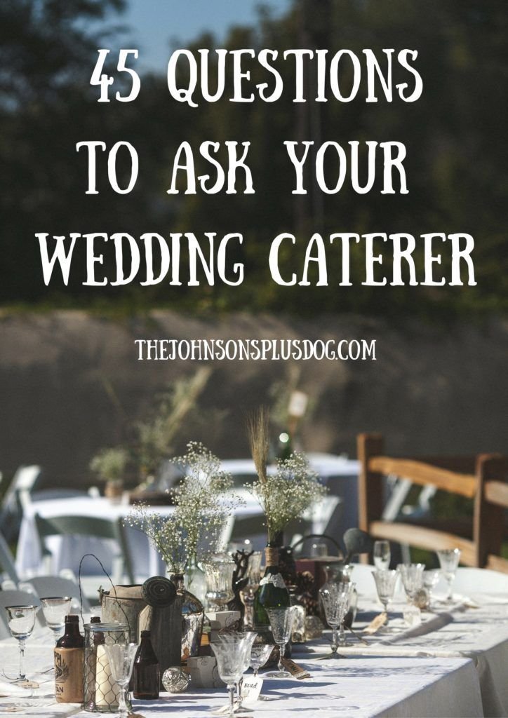 45 questions to ask your wedding caterer | What to ask wedding caterer | wedding…