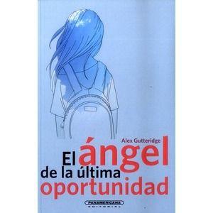 EL ANGEL DE LA ULTIMA OPORTUNIDAD