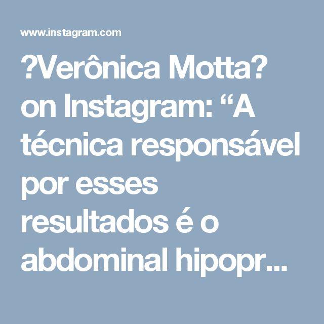 """💫Verônica Motta💫 on Instagram: """"A técnica responsável por esses resultados é o abdominal hipopressivo, que trabalha musculatura abdominal, diafragma e assoalho pélvico…"""""""