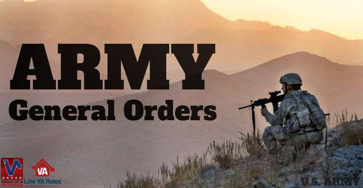 In this Voice of the Veteran article, Bill talks about the three Army General Orders. These orders have been around for a long time and illustrate the fundamentals of what it means to be a soldier.