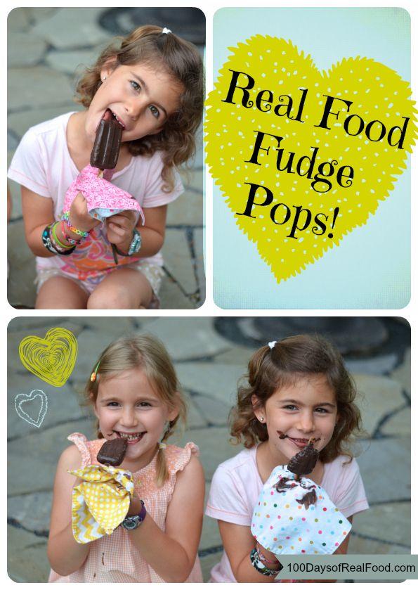 Real Food Fudge Pops. Just like you used to make, mom! :)