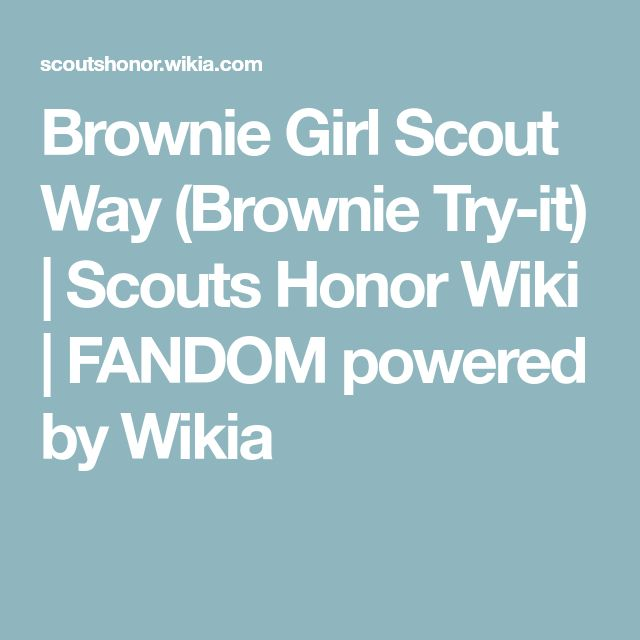 Brownie Girl Scout Way (Brownie Try-it) | Scouts Honor Wiki | FANDOM powered by Wikia