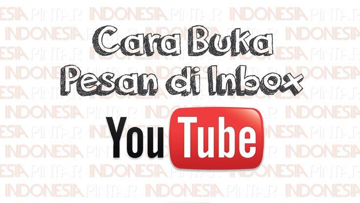Cara membuka pesan di inbox Youtube #video #youtube #indonesia #indonesiapintar #teknologi #tips #gratis #channel #channelyoutube #playlistyoutube #inboxyoutube #inbox