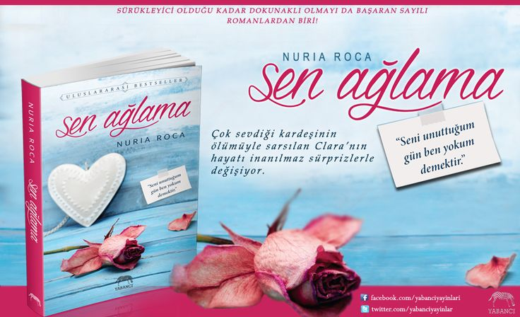 Sen Ağlama, Nuria Roca- Yabancı Yayınları