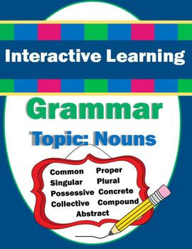 Engaging students is key in making long-term learning happen. That is why I have created this interactive learning unit on nouns! Grammar isn't always on the top of students list of fun things to learn, but they'll want to get involved with this unit!Designed for 2nd-3rd grades BUT can be used for advanced 1st grade as well as reinforcement or review in 4th grade.