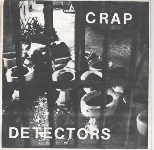 Crap Detector E.P.   1982