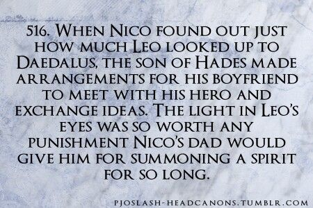 This is so cute!!!!!!! I wish that Leo and Nico could just be friends!!!!! << Now there's Nico+Leo?!?! OMG SO MANY SHIPS!