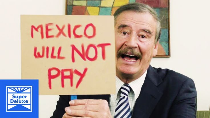 Dear Donald Trump: Here's a friendly reminder from Vicente Fox that Mexico will not pay for your wall.