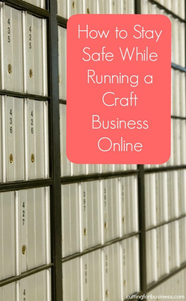 How to Stay Safe While Running a Silhouette Cameo or Cricut Craft Business from Home - by cuttingforbusiness.com