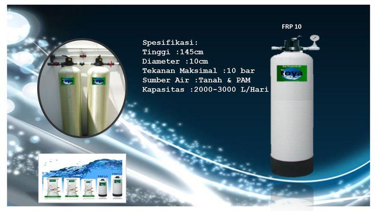 http://www.toyawater.com Spesifikasi Tinggi :145cm Diamaeter :10cm Tekanan Maksimal ;10bar Sumber Air :Tanah Dan PAM Kapasitas :2000-3000L/Hari  HARGA filter air tipe FRP10 paling ekonomis di banding tipe-tipe Dr.toya yang lain.