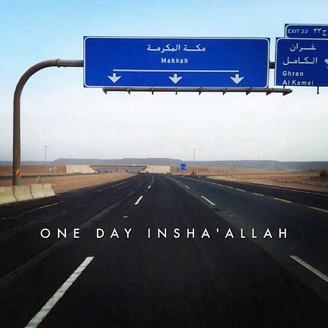 One day In shaa Allah. ..