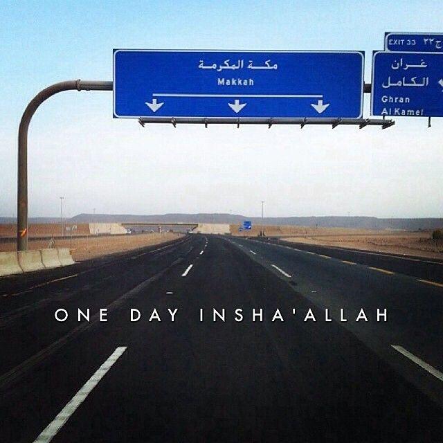 One day Insha'Allah. ..