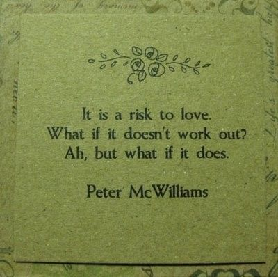 .: Work Outs, Peter O'Tool, Petermcwilliam, Do, Favorite Quotes, Living, Peter Mcwilliam, Love Quotes, Take Risks