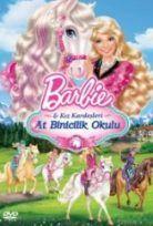 Barbie ve Kız Kardeşleri At Binicilik Okulu 2013 Türkçe Dublaj izle