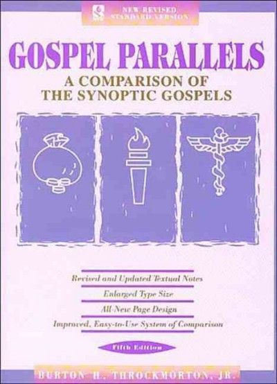 Gospel Parallels : A Comparison of the Synoptic Gospels/New Revised Standard Version