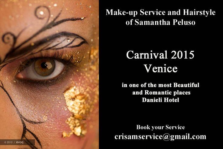 #carnevalevenezia #trucco #acconciatura #makeup #fashion #samanthapeluso