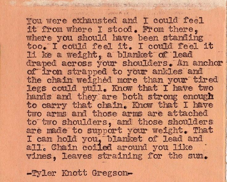 """398 Likes, 13 Comments - Tyler Knott Gregson (@tylerknott) on Instagram: """"This was Typewriter Series #133. I mean this with every drop of me. I am here if you are feeling…"""""""