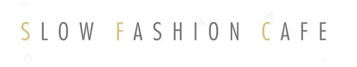 Slow Fashion Cafe