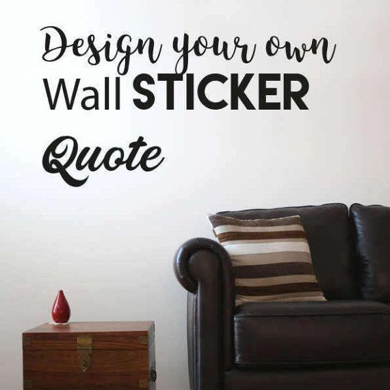 design your own wall sticker quote create your own wall - Wall Stickers Design Your Own