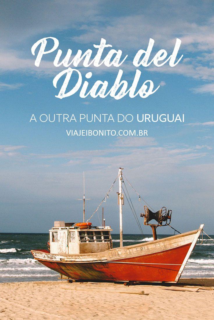 Punta del Diablo, no Uruguai. Dicas de roteiro, o que fazer, onde ficar, o que comer e quanto custa