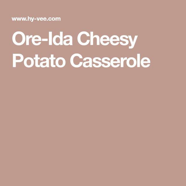 Ore-Ida Cheesy Potato Casserole