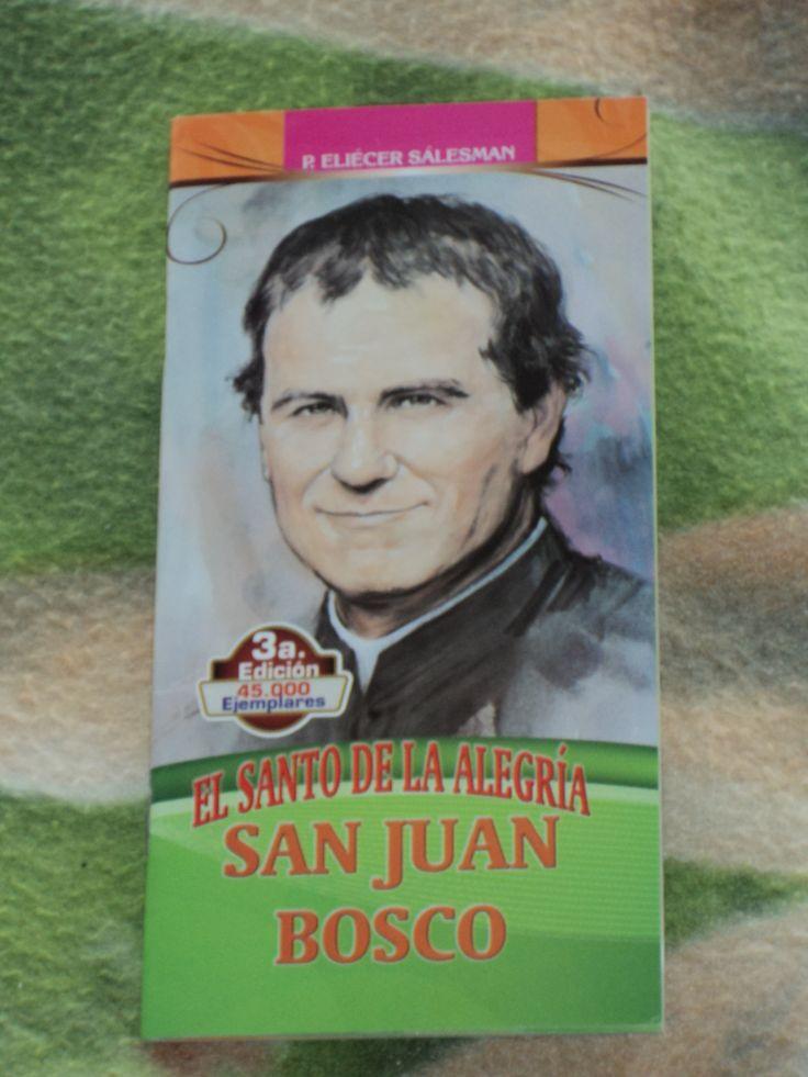 San Juan Bosco el Santo De La Alegria 3a Edicion