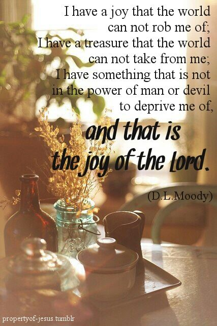 ...the Joy Of The Lord...D.L. Moody