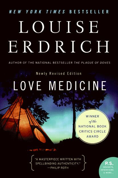 Louise Erdrich belongs to the Turtle Mountain Band of Chippewa (Ojibwa), Minnesota, the setting for Love Medicine, wherein seven characters  tell the story of two families, the Kashpaws and the Lamartines.   I <3 that when Erdrich was a young girl, her father encouraged her work, and paid her a nickel for each completed story......