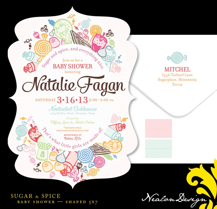 Nealon Design: SUGAR & SPICE Baby Shower  So cute, and no additional charge for the fancy shape!