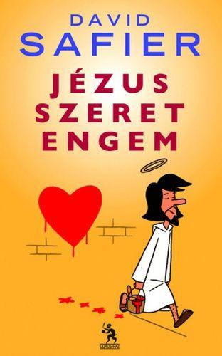 David Safier: Jézus szeret engem